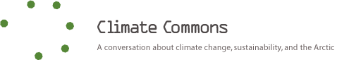 Climate Commons - A Conversation About the Arctic, Climate Change and Sustainability